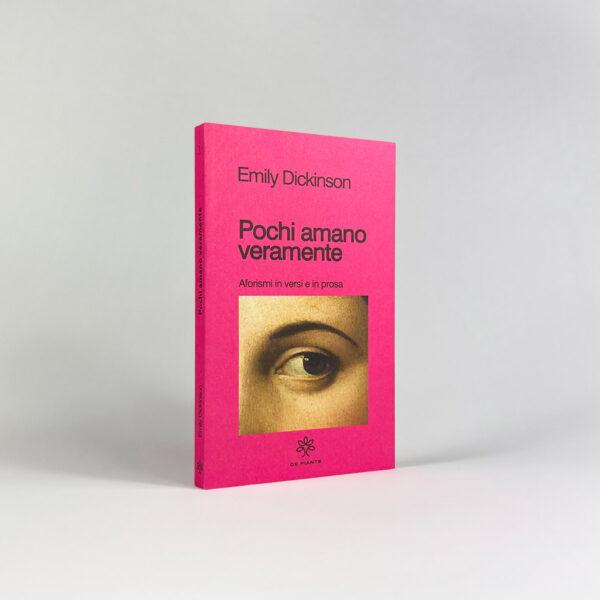 Emily Dickinson - Pochi amano veramente