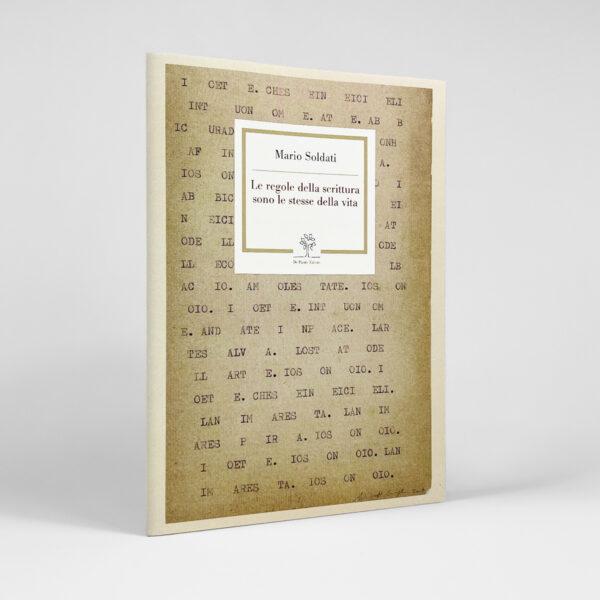 Mario Soldati - Le regole della scrittura sono le stesse della vita